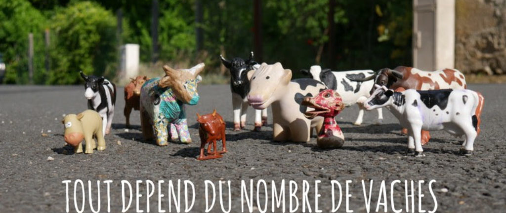 Tout dépend du nombre de vaches
