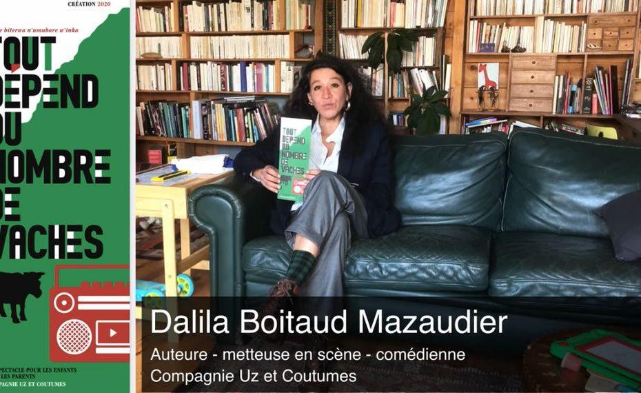 Interview Dalila Boitaud Mazaudier à propos de TOUT DEPEND DU NOMBRE DE VACHES